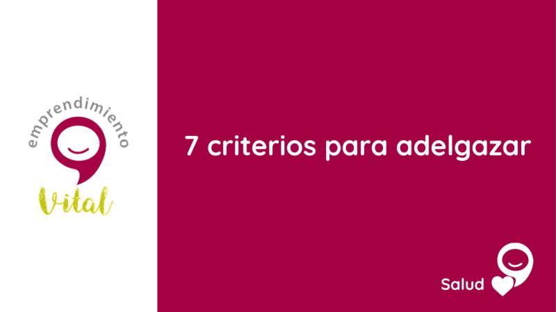 7 criterios para adelgazar